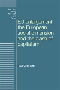 Cover EU enlargement, the clash of capitalisms and the European social dimension