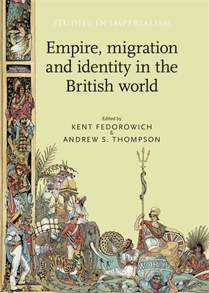 Cover Empire, migration and identity in the British world