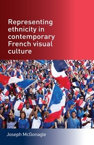 Cover Representing ethnicity in contemporary French visual culture
