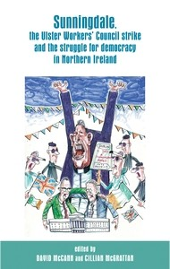 Cover Sunningdale, the Ulster Workers' Council strike and the struggle for democracy in Northern Ireland