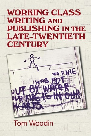 Cover Working-class writing and publishing in the late twentieth century