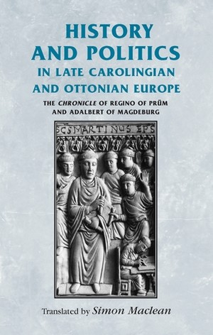 Cover History and politics in late Carolingian and Ottonian Europe