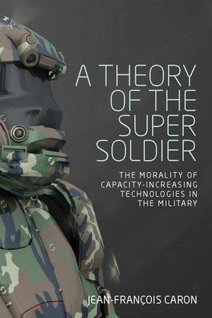 Cover A theory of the super soldier