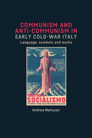 Cover Communism and anti-Communism in early Cold War Italy