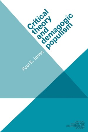 Cover Critical theory and demagogic populism