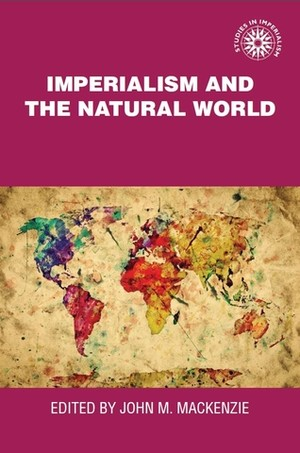 Cover Imperialism and the natural world