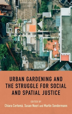 Cover Urban gardening and the struggle for social and spatial justice