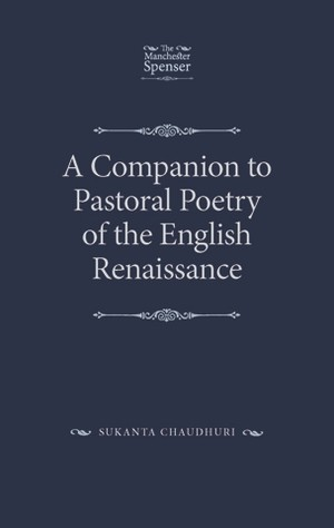 Cover A Companion to Pastoral Poetry of the English Renaissance