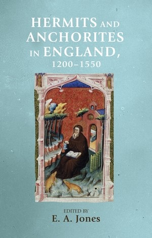 Cover Hermits and anchorites in England, 1200–1550