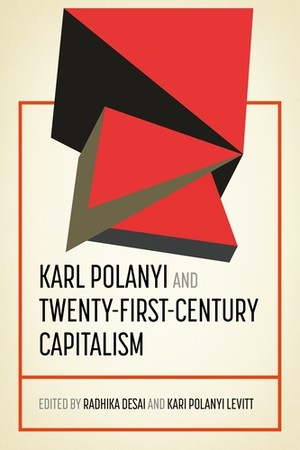 Cover Karl Polanyi and twenty-first-century capitalism