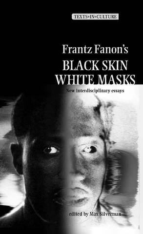 Cover Frantz Fanon's 'Black Skin, White Masks