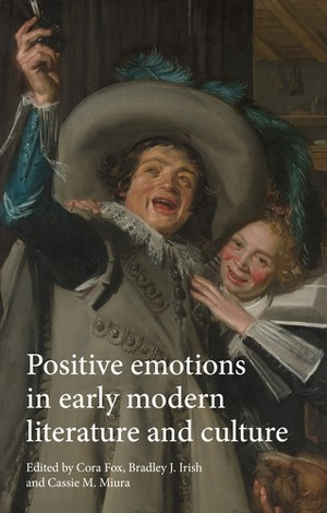 Cover Positive emotions in early modern literature and culture