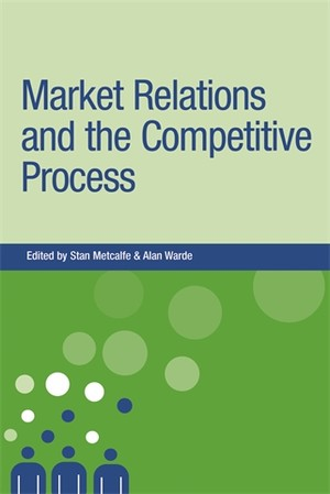 Cover Market relations and the competitive process
