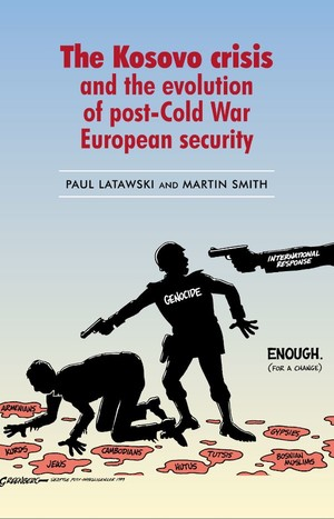 Cover The Kosovo crisis and the evolution of post-Cold War European security