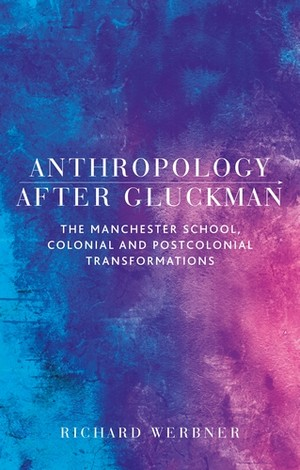 Cover Anthropology after Gluckman
