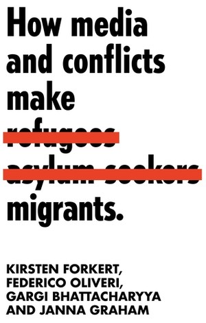 Cover How media and conflicts make migrants