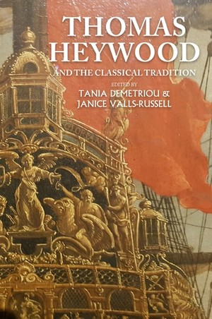 Cover Thomas Heywood and the classical tradition