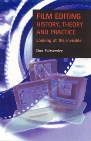 Cover Film editing: history, theory and practice