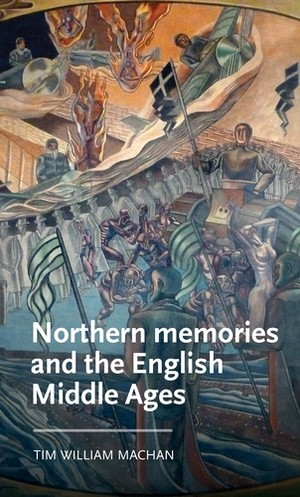 Cover Northern memories and the English Middle Ages