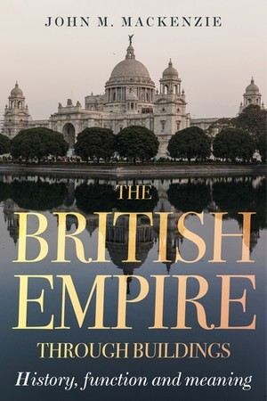 Cover The British Empire through buildings