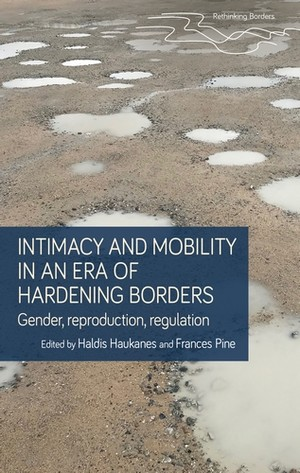 Cover Intimacy and mobility in an era of hardening borders