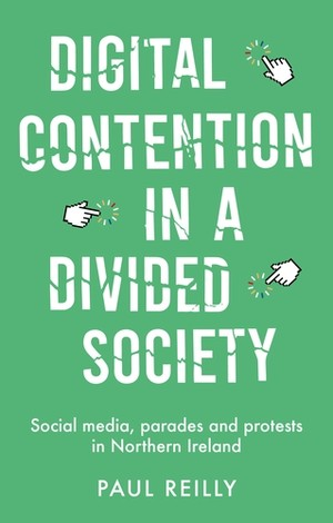 Cover Digital contention in a divided society