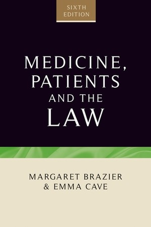 Cover Medicine, patients and the law (sixth edition)