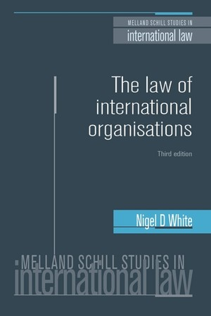 Cover The law of international organisations (third edition)