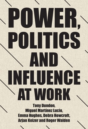 Cover Power, politics and influence at work