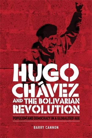Cover Hugo Chávez and the Bolivarian revolution