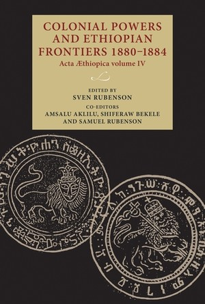 Cover Colonial Powers and Ethiopian Frontiers 1880–1884